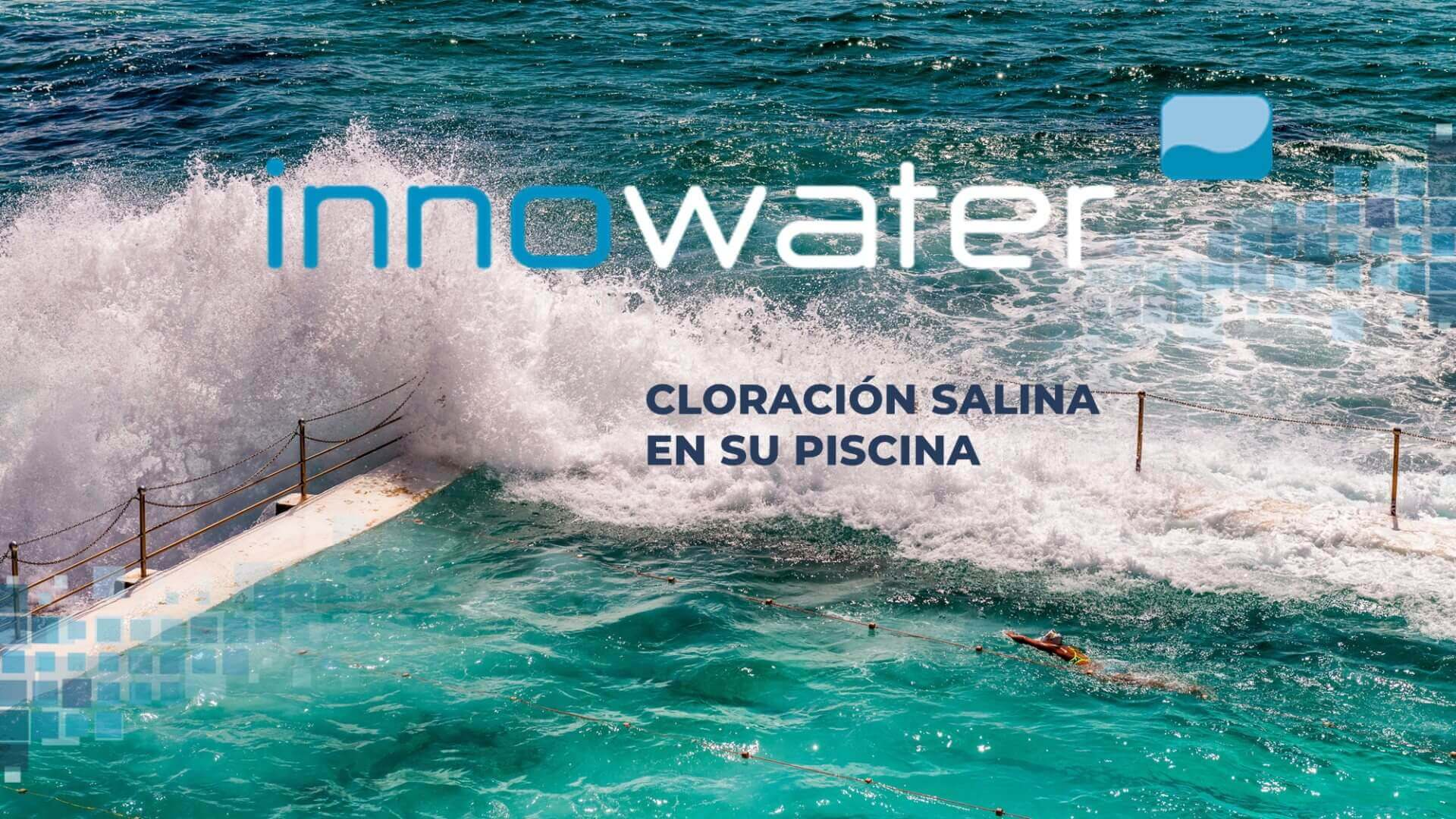 innowater cloración salina en su piscina