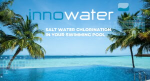 SALT CHLORINATION  IN YOUR SWIMMING POOL